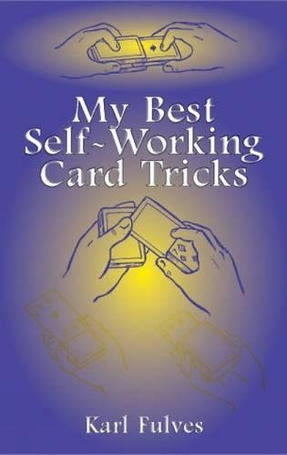 MY BEST SELF-WORKING CARD TRIC (Cards, Coins, and Other Magic)