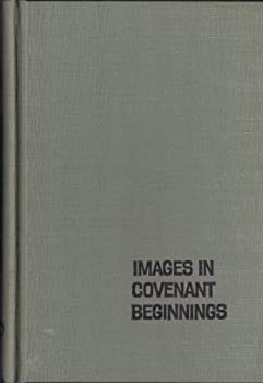 Hardcover Images in Covenant beginnings Book