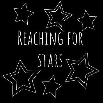 Reaching For Stars