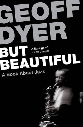 Dyer, G: But Beautiful