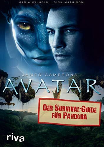 James Camerons Avatar: Der Survival-Guide für Pandora (German Edition)
