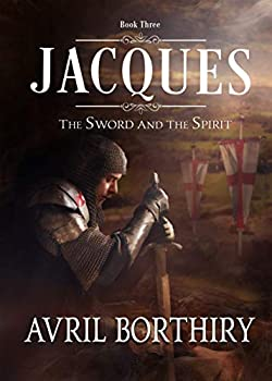 Jacques  The Sword and the Spirit Book 3