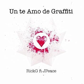 Un Te Amo de Graffiti (feat. El Mismisimo Jpeace)