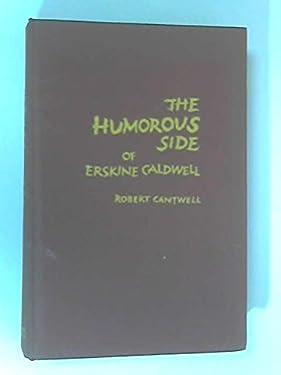 The Humorous Side of Erskine Caldwell