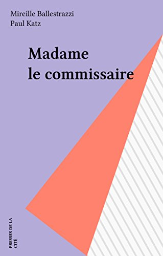Madame le commissaire (Document) (French Edition)