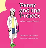 Penny and the Project: A Fun Look at Careers