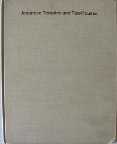 Japanese Temples and Tea - Houses