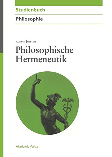 Philosophische Hermeneutik (Akademie Studienbücher - Philosophie)