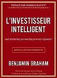 L'investisseur intelligent: Une référence en matière d'investissement