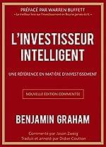 L'investisseur intelligent - Une référence en matière d'investissement de Jason Zweig