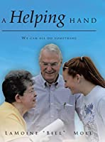 A Helping Hand: We can all do something