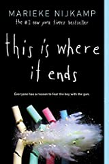 This Is Where It Ends Kindle Edition