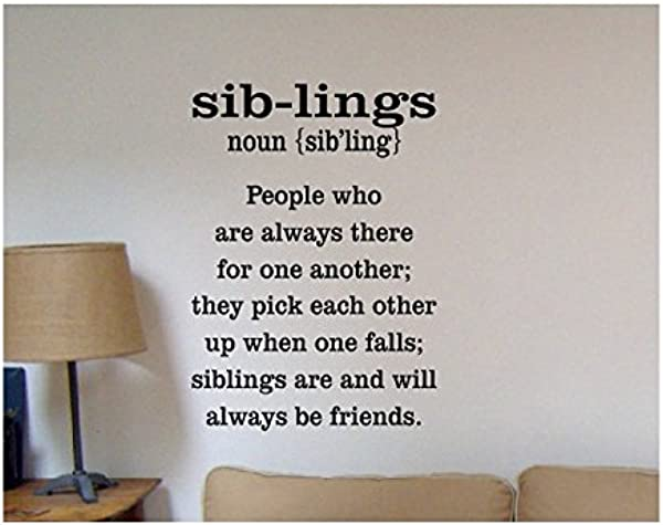 Susie85Electra Sibling Wall Decal Family Wall Quote Sign Vinyl Decal Sticker Sister Brother Wall Lettering Family Love Siblings Best Friends Family Mother