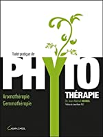 Traité pratique de phytothérapie de Jean-Michel Morel