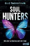 Image of Soul Hunters: Mit der Liebe kommt der Tod