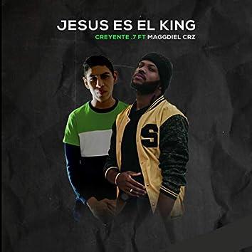 Jesús Es el King