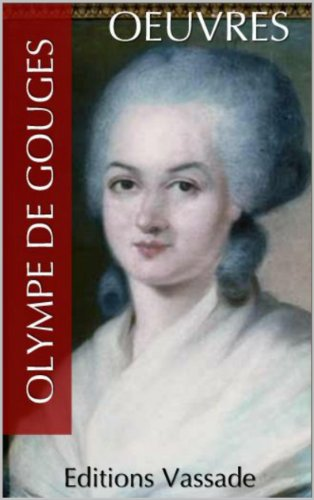 Olympe de Gouges : Oeuvres