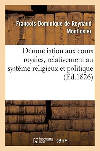 Dénonciation aux cours royales, relativement au système religieux et politique