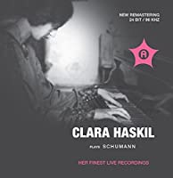 Clara Haskil plays Schumann by Clara Haskil (2010-01-18)
