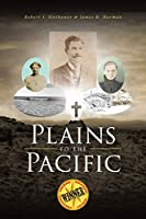 Plains to the Pacific