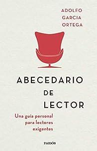 Abecedario de lector par Adolfo García Ortega
