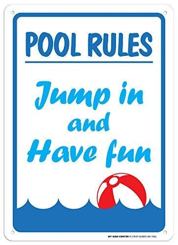 "No Brands A82,700AL Schild ""Pool Rules, Jump in and Have Fun"", 25,4 x 35,6 cm, Geschenk, rostfreies Aluminium, UV-geschützt und wetterfest, Geschenkidee"