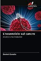 L'essenziale sul cancro