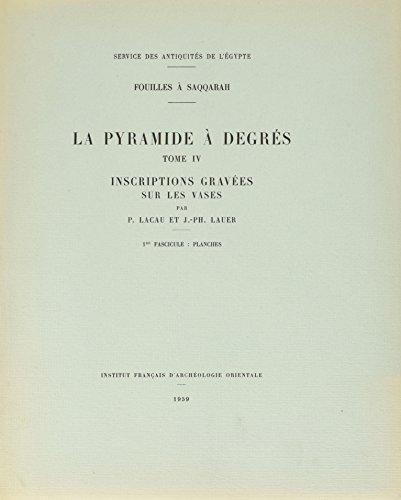 FOUILLES A SAQQARAH LA PYRAMIDE A DEGRES IV INSCRIPTIONS GRAVEES SUR LES VASE FA (PIFAO)