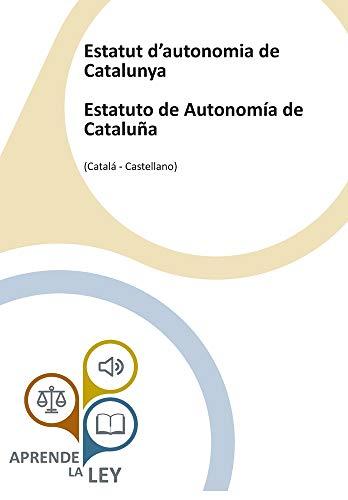Estatut d'autonomia de Catalunya Estatuto de Autonomía de Cataluña