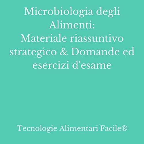Microbiologia degli Alimenti [Food Microbiology] cover art