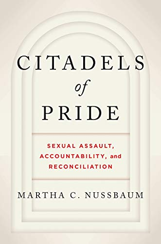Citadels of Pride: Sexual Abuse, Accountability, and Reconciliation (English Edition)