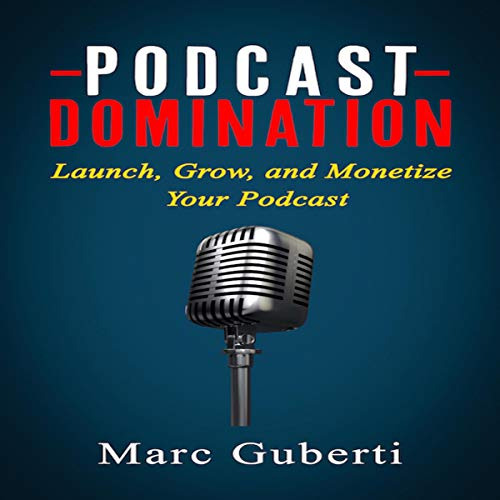 Podcast Domination audiobook cover art