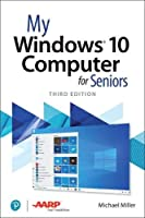 My Windows 10 Computer for Seniors, 3rd Edition Front Cover