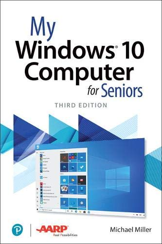My Windows 10 Computer for Seniors (3rd Edition)
