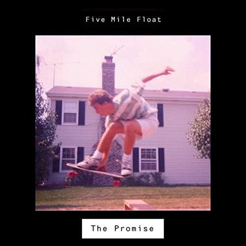 Five Mile Float
