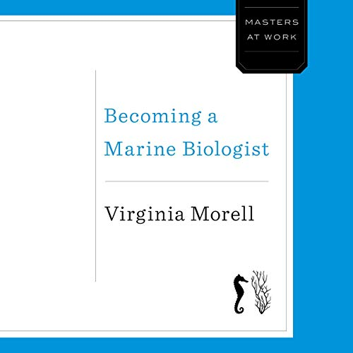Becoming a Marine Biologist audiobook cover art