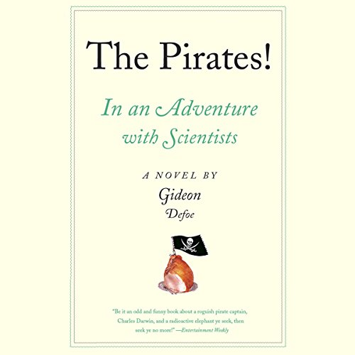 The Pirates! In an Adventure with Scientists audiobook cover art