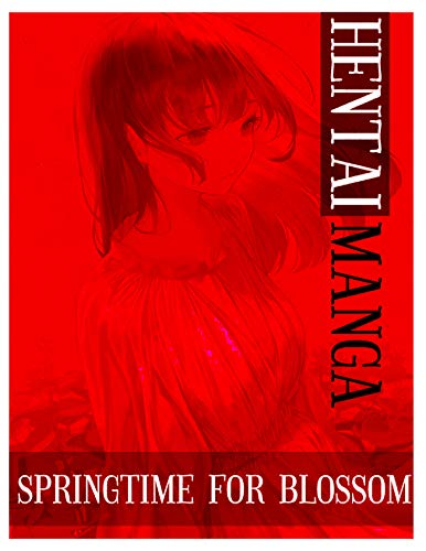Best Hentai Manga Springtime For Blossom: Shounen Ecchi Action Romance School life...