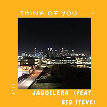 Think of You (feat. Big Steve)