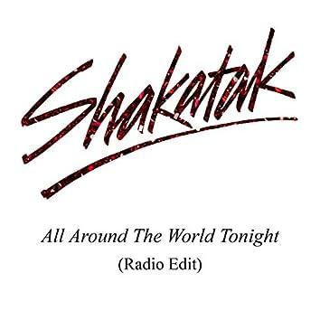 All Around the World Tonight (Radio Edit)