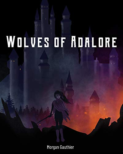 Wolves of Adalore (Mark of the Hunter Book 1) by [Morgan Gauthier]