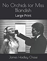 No Orchids for Miss Blandish: Large Print