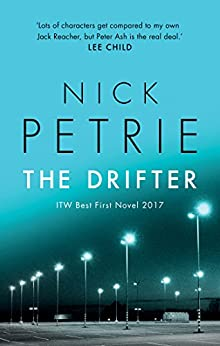 The Drifter (Ash Book 1) by [Nick Petrie]