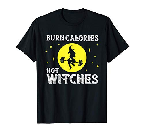 Burn Calories Not Witches Funny Halloween Workout Vintage Camiseta