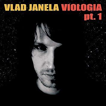 Viologia, Pt. 1
