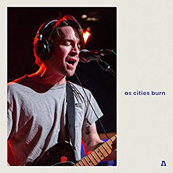 As Cities Burn on Audiotree Live