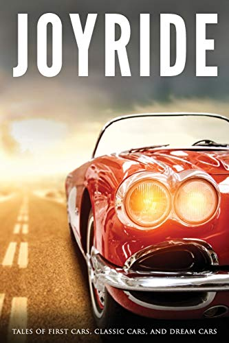 Joyride: Tales of First Cars, Class…