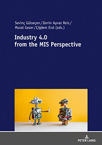 Industry 4.0 from the MIS Perspective (English Edition)