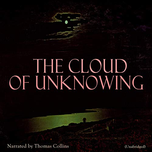 The Cloud of Unknowing Audiobook By Anonymous cover art