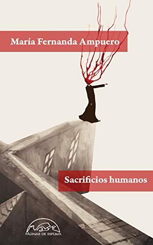 Sacrificios humanos (VOCES / LITERATURA nº 307)